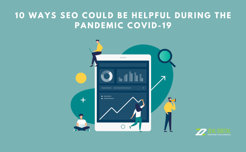 10 Ways SEO Could be Helpful during the Pandemic COVID-19
