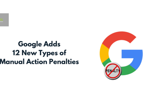 Google Adds 12 New Types of Manual Action Penalties