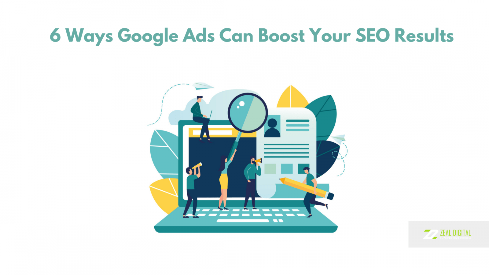 6 Ways Google Ads Can Boost Your SEO